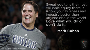 Quotes To Live By from 5 Distinguished Entrepreneurs » Mark Cuban ...