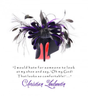 QUOTES: From Christian Louboutin!