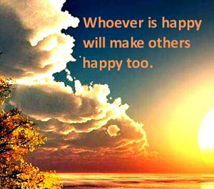 Anne Frank Quotes Whoever is happy will make others happy too.