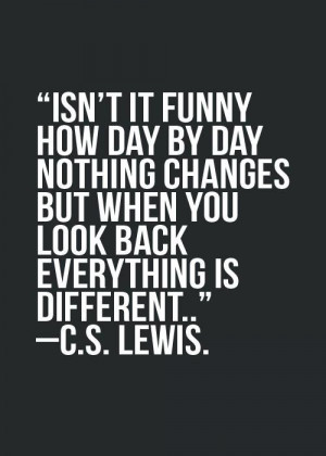 nothing-changes-c-s-lewis-quotes-sayings-pictures.jpg
