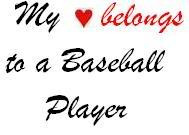 ... www.pics22.com/my-love-belongs-to-a-baseball-player-baseball-quote