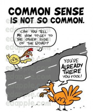 Common Sense , Not So Common , Hilarious , Funny ,Pictures, Jokes ...