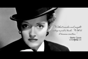 Free 1920 x 1280 Wallpaper. Quote by Bette Davis. Design by Sally ...