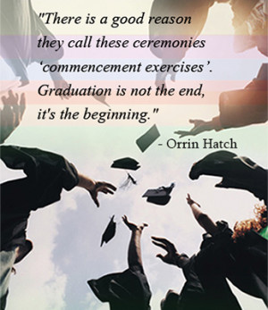 There is a good reason they call these ceremonies 'commencement ...