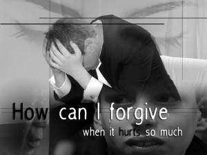 does forgiveness hurts?