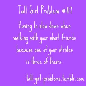 Tall Girl Problems Blog…so true!