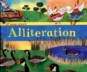 "Start by marking ""If You Were Alliteration"" as Want to Read:"