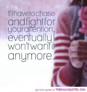 ... to-chase-and-fight-for-your-attention-love-quotes-sayings-pictures.jpg
