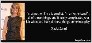 quote-i-m-a-mother-i-m-a-journalist-i-m-an-american-i-m-all-of-those ...
