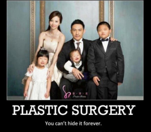 These are some of Funny Quotes About Plastic Surgery pictures
