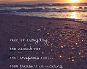 Inspirational Quote / Art / Photography / Morning / Beach / Ocean ...