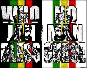 But Who Jah Bless Man Curse