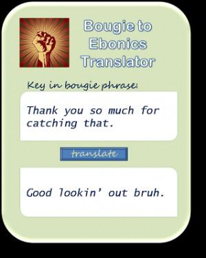 Home Ebonics Translator Videos Funny Stuff Voicemail Archive