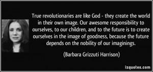 More Barbara Grizzuti Harrison Quotes