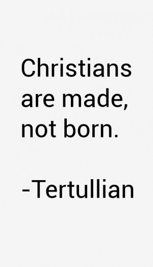 Tertullian Quotes amp Sayings