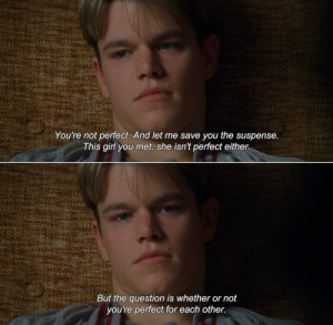 anamorphosis-and-isolate:Good Will Hunting (1997)Sean: You're not ...