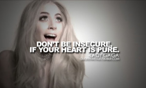 220 notes tagged as lady gaga lady gaga quotes quotes quote