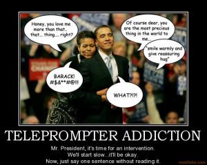 teleprompter addiction politics obama president funny humor