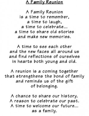 Family Reunion Welcome Poem http://machadofamilyreunion2010.webs.com/