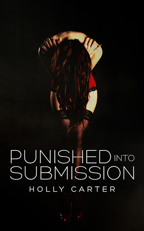 """Start by marking """"Punished into Submission (Master & Mistress, #1 ..."""