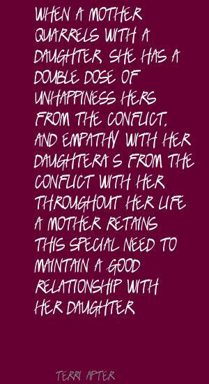 ... detail for -Terri Apter When a mother quarrels with a daughter, Quote