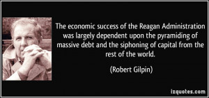 The economic success of the Reagan Administration was largely ...