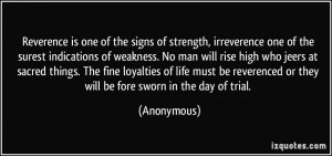 of the surest indications of weakness. No man will rise high who jeers ...