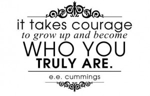 Ee cummings quotes, wise, meaningful, sayings, courage