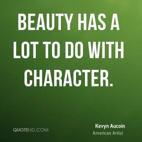 kevyn-aucoin-beauty-quotes-beauty-has-a-lot-to-do-with.jpg