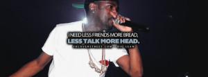 Less Talk More Head Big Sean Quote Lyrics Picture