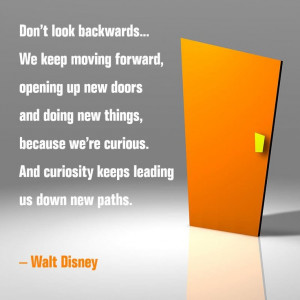 … We Keep Moving Forward, Opening Up New Doors And Doing New ...