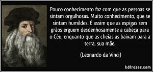 ... que as cheias as baixam para a terra, sua mãe. (Leonardo da Vinci