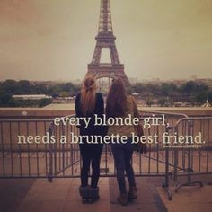 ... quotes, bffl quotes, blonde moments, quotes bff, brown hair, bff