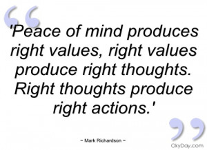 peace of mind produces right values