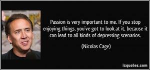 More Nicolas Cage Quotes
