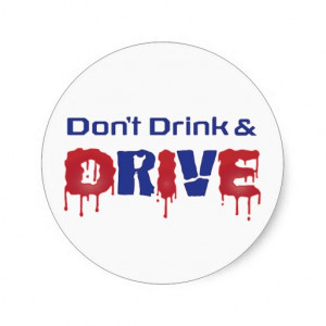dont_drink_and_drive_stickers-rdbf855922b8c452fbedc513ada6b22e3_v9waf ...