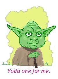 Yoda one for me. #StarWars #Geek #Nerd #Love #Quote #Cute #Yoda #Game ...
