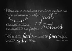 ... Quote // Turning the hearts of the fathers // family history // More