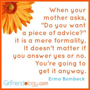 Girlfriend Advice | Erma Bombeck, Sandra Lee & Girlfriend Gurus