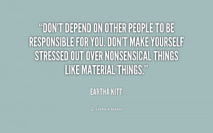 quote-Eartha-Kitt-dont-depend-on-other-people-to-be-190957.png