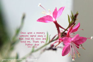 Think on These Things ~ Remembering Mommy