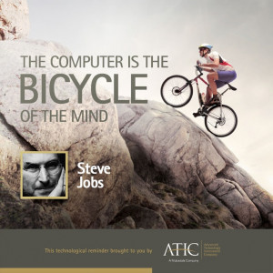 The computer is the bicycle of the mind.