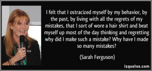 quotes about regret and mistakes quotes about regret and mistakes