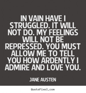 austen more love quotes success quotes life quotes motivational quotes