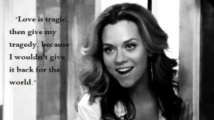 One Tree Hill Quotes Peyton Quote I changed A Bit