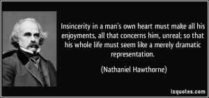 Insincerity Insincerity in a man's own