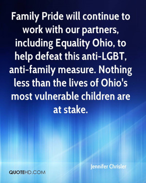 Family Pride will continue to work with our partners, including ...