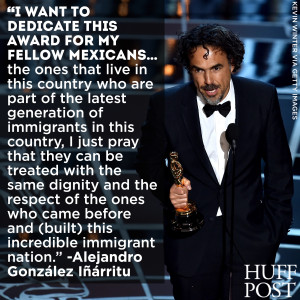 Iñárritu called for respect and dignity for all immigrants during ...