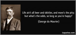 Good Beer Quotes Life ain't all beer and