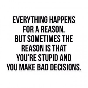 So true! You made bad choices... There are consequences.... No one ...